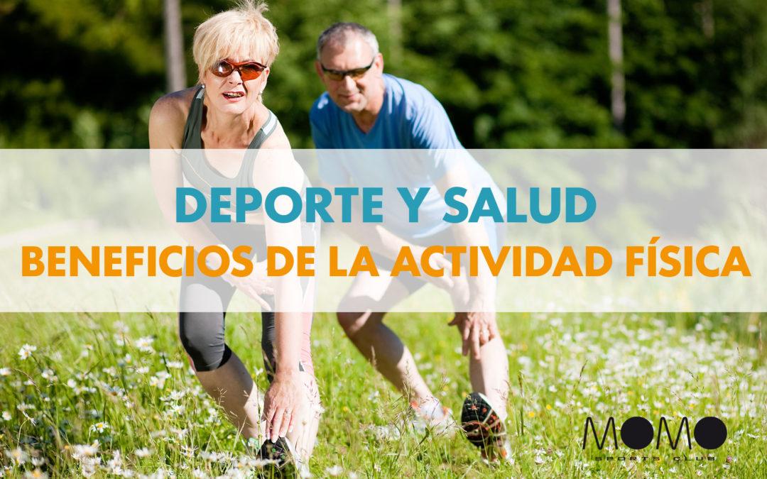 DEPORTE Y SALUD: BENEFICIOS DE LA ACTIVIDAD FÍSICA