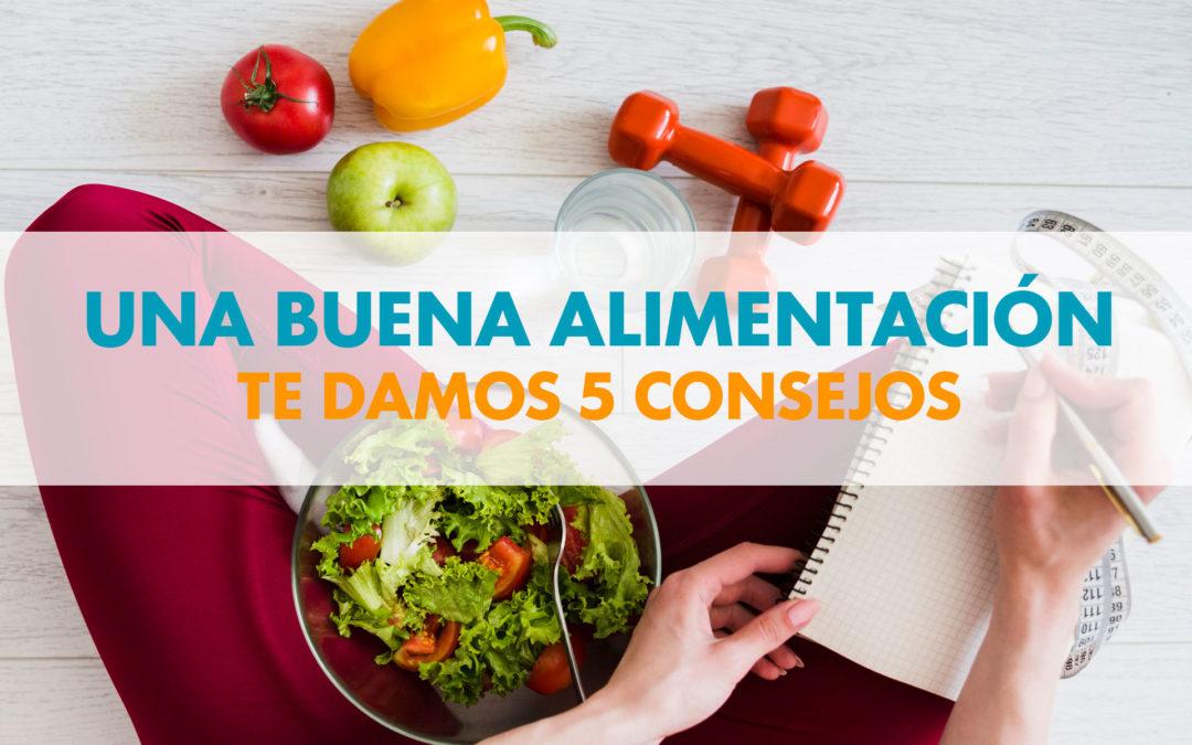 5 CONSEJOS DE UNA BUENA ALIMENTACIÓN