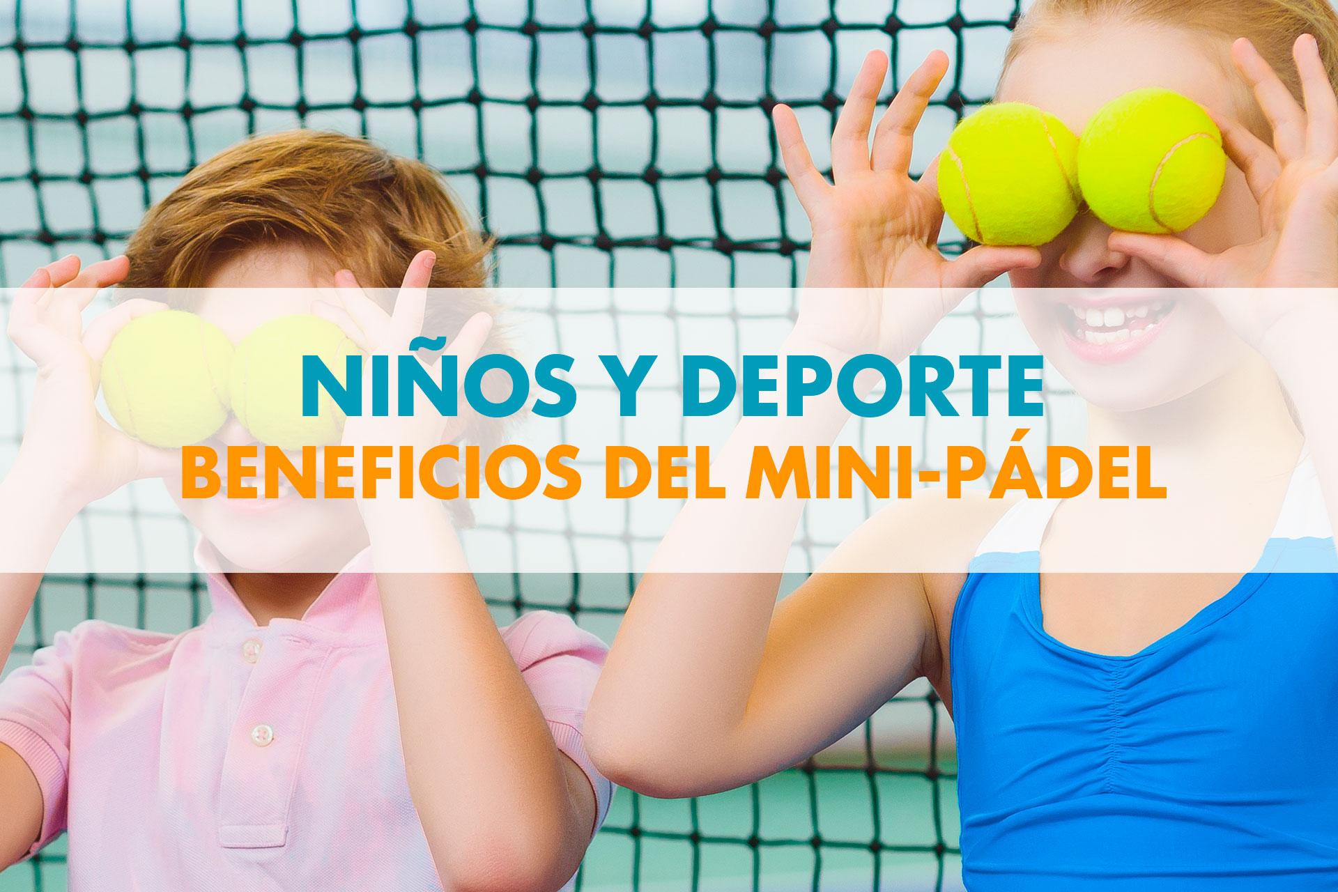 beneficios de mini-padel en niños