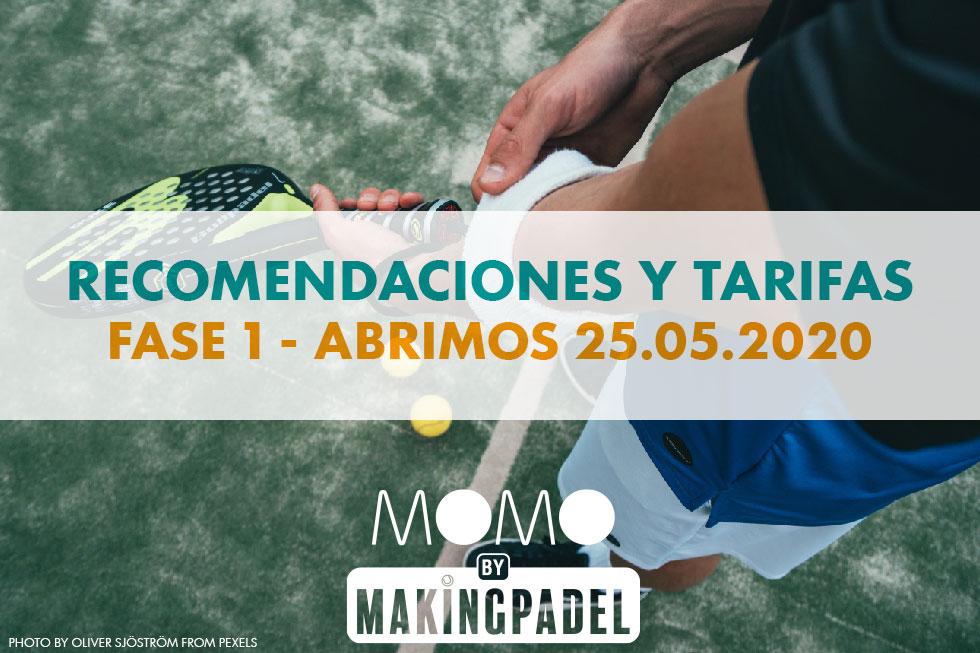 MOMO MAKING PADEL: RECOMENDACIONES Y TARIFAS PARA FASE 1