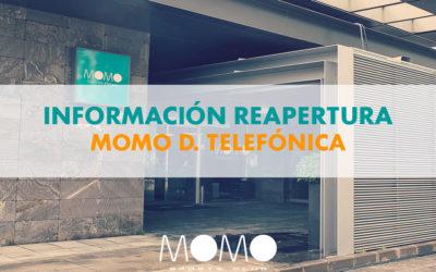 INFORMACIÓN REAPERTURA MOMO DISTRITO TELEFÓNICA