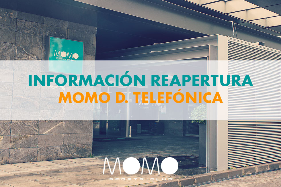 MOMO Distrito Telefónica reapertura septiembre