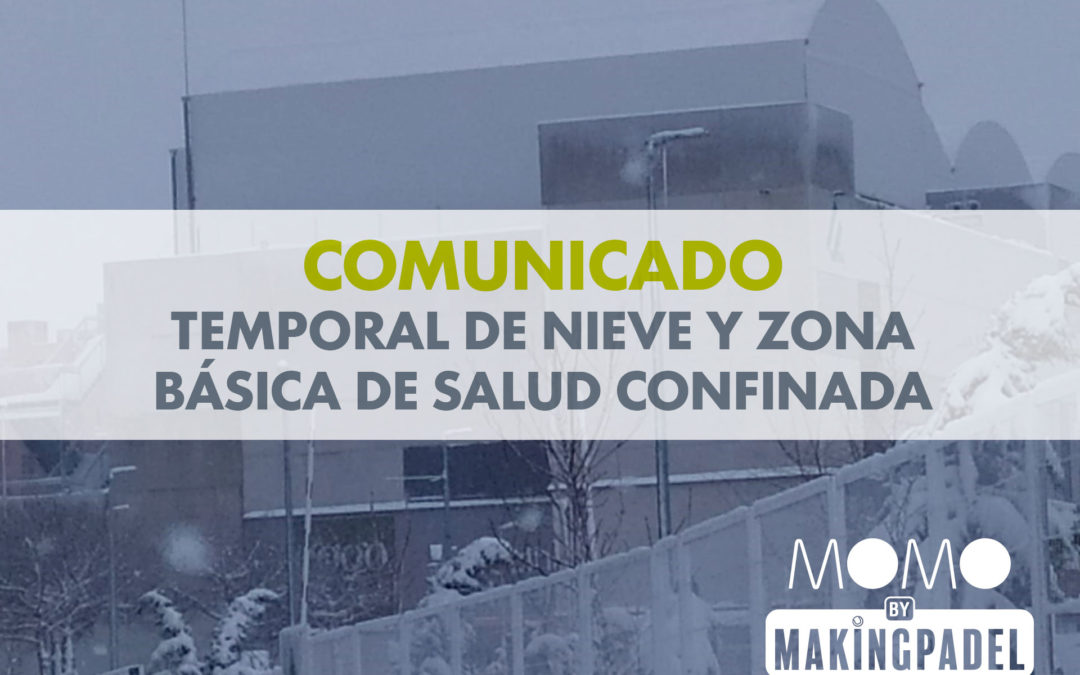 COMUNICADO CIERRE TEMPORAL MOMO BY MAKING PADEL