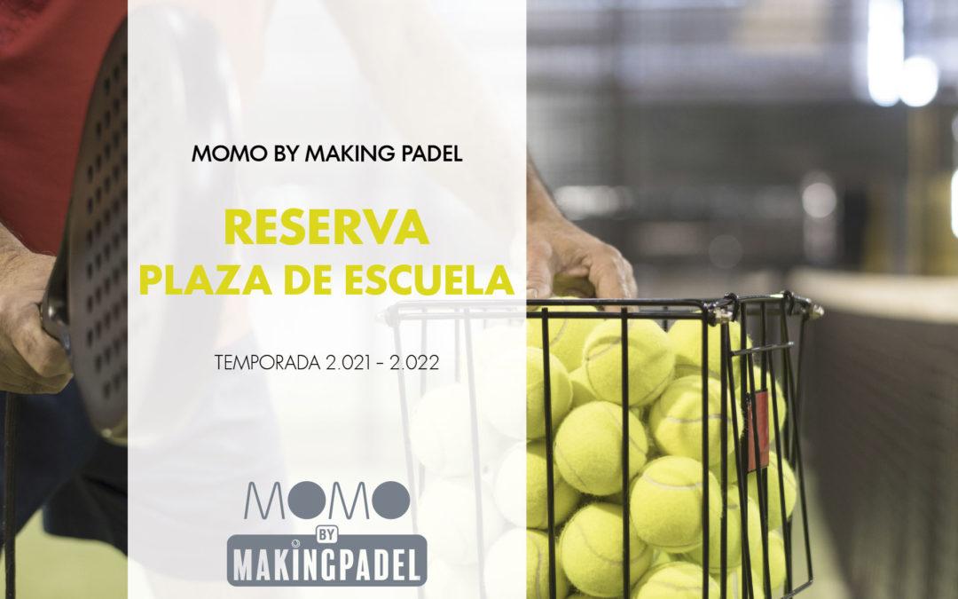 RESERVA TU PLAZA DE ESCUELA EN MOMO BY MAKINGPADEL